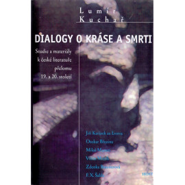 Dialogy o kráse a smrti - Lumír Kuchař