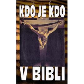 Kdo je kdo v Bibli - Peter Calvocoressi