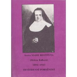 Devítidenní pobožnost - Sestra M. Restituta Kafková
