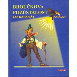 Broučkova pozůstalost - Jan Karafiát (2007)