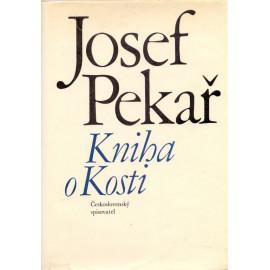 Kniha o Kosti - Josef Pekař (1970)
