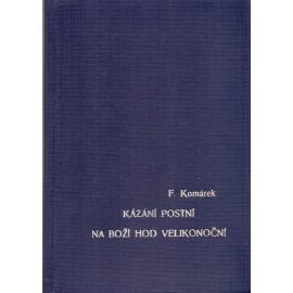Kázání postní - Na Boží hod velikonoční - František Komárek