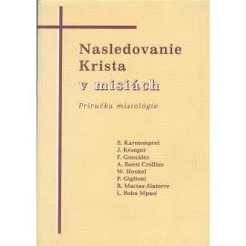 Nasledovanie Krista v misiách - Sebastian Karotemprel (ed.)