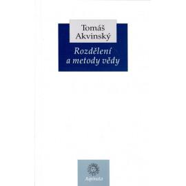 Rozdělení a metody vědy - Tomáš Akvinský
