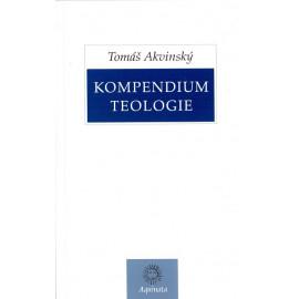 Kompendium teologie - Tomáš Akvinský