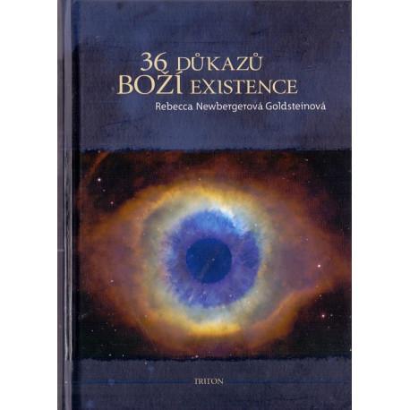 36 důkazů Boží existence - Rebecca Newbergerová Goldsteinová