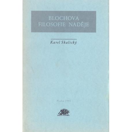 Blochova filosofie naděje - Karel Skalický