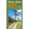 Cesty modlitieb - Michel Quoist
