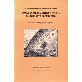 Evropa mezi vědou a vírou - ThMgr. Milan Klapetek (ed.)