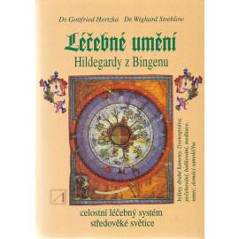 Léčebné umění Hildegardy z Bingenu - Dr. Gottfried Hertzka, Dr. Wighard Strehlow