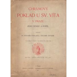 Chrámový poklad u sv. Víta v Praze - Dr. Antonín Podlaha, Eduard Šittler