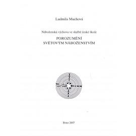 Porozumění světovým náboženstvím - Ludmila Muchová