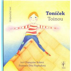 Toníček / Toinou - Françoise, Robert
