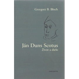 Ján Duns Scotus - Grzegorz B. Bloch