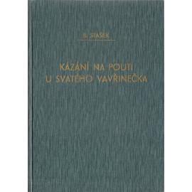 Kázání na pouti u sv. Vavřinečka - Bohumil Stašek (váz.)