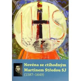 Novéna se ctihodným Martinem Středou SJ (1587-1649)