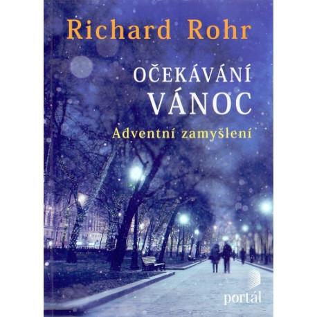 Očekávání vánoc - Richard Rohr