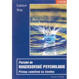 Pozvání do Rogersovské psychologie - Ladislav Nykl
