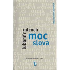 Moc slova - Lubomír Mlčoch
