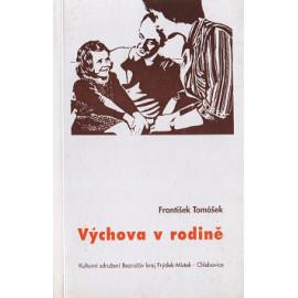 Výchova v rodině - František Tomášek (2001)