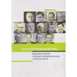 Cestami křesťanské politiky - Michal Pehr