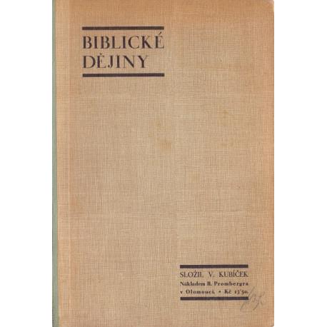Biblické dějiny - Dr. Václav Kubíček (1932)
