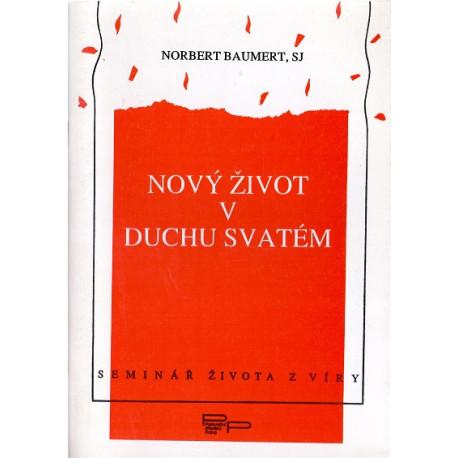 Nový život v Duchu svatém - Norbert Baumert, SJ
