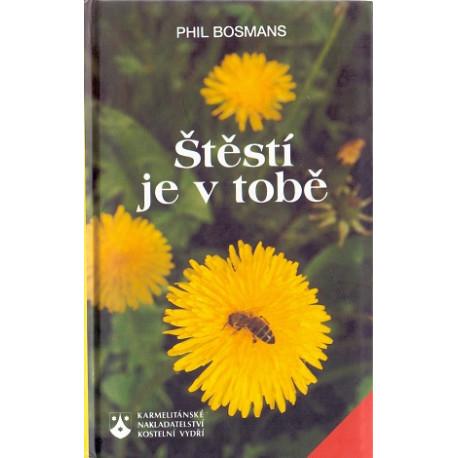 Štěstí je v tobě - Phil Bosmans