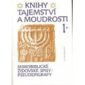 Knihy tajemství a moudrosti I. - Zdeněk Soušek (1995)