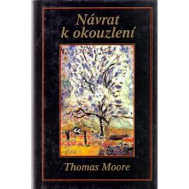 Návrat k okouzlení - Thomas Moore