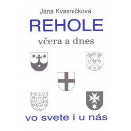 Rehole včera a dnes vo svete i u nás - Jana Kvasničková