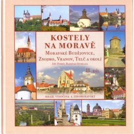 Kostely na Moravě II. díl - Jiří Dobeš, Radovan Stoklasa