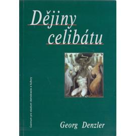 Dějiny celibátu - Georg Denzler