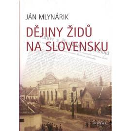 Dějiny Židů na Slovensku - Ján Mlynárik