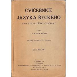 Cvičebnice jazyka řeckého - Dr. Karel Fürst