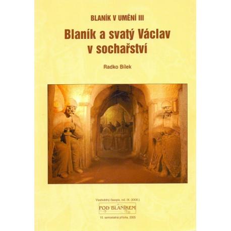Blaník a svatý Václav v sochařství - Radko Bílek