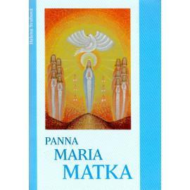 Panna Maria Matka - Helena Švubová