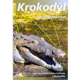 Krokodýl aneb můžeš růst - Marek Dunda