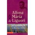 O zjednotí s Božou vôľou - Alfonz Mária de´ Liguori