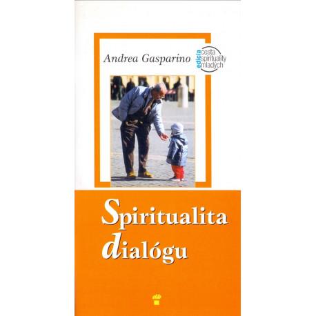 Spiritualita dialógu - Andrea Gasparino