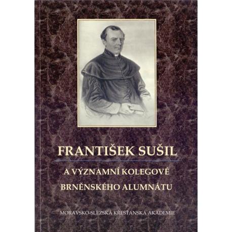 František Sušil a významní kolegové brněnského alumnátu