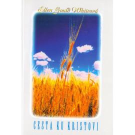 Cesta ku Kristovi - Ellen Gould Whiteová