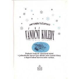 Vánoční koledy - Antonín Tučapský