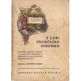 V záři vánočního stromku - Antonín Šorm (ed.)