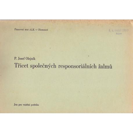 Třicet společných responsoriálních žalmů - P. Josef Olejník
