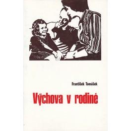 Výchova v rodině - František Tomášek (Tomáš Malý) 1983