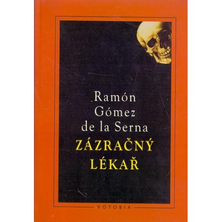 Zázračný lékař - Ramón Gómez de la Serna