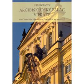 Arcibiskupský palác v Praze - Jiří Kropáček