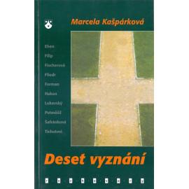 Deset vyznání - Marcela Kašpárková (2001)