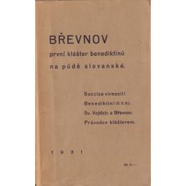 Břevnov první klášter benediktinů na půdě slovanské